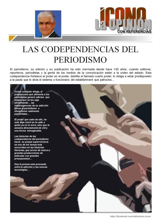 Cátedras de la Comunicación CODEPENDENCIA DEL PERIODISMO